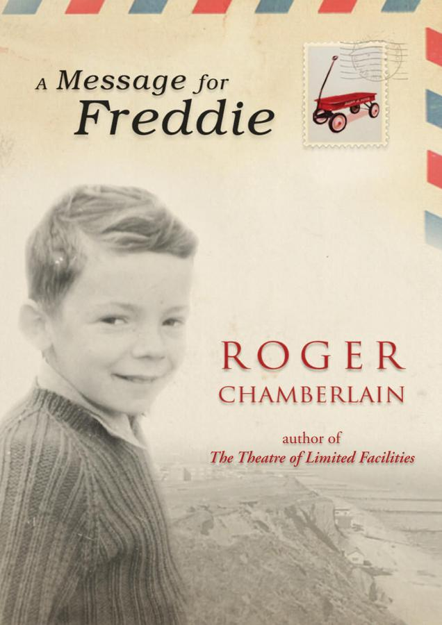 A Message for Freddie, author Roger Chamberlain